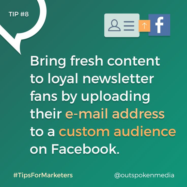 Facebook Marketers: use Custom Audiences to target loyal e-mail fans with your latest social content #tipsformarketers #fbmarketing #fbads #socialmediastrategy
