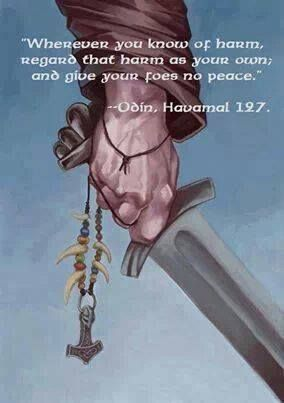 Give your enemies NO PEACE #Viking #HAVAMAL #NORSE #SAGAS