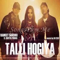 Talli Hogiya ft Dr Zeus - Rameet Sandhu Punjabi Mp3 Songs | Songspkm.me