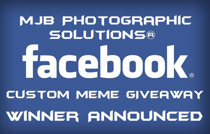 Congratulations to Warren R., winner of our Custom Meme Giveaway held on July 25, 2016 to celebrate MJB Photographic Solutions®'s first successful year of doing business.  Thank you to everyone who participated!  #custom #meme #giveaway #contest #Facebook #oneyearanniversary #1yearanniversary #firstanniversary #graphicdesign #marketing #advertising #smallbusiness #smallbiz #MJBPhotographicSolutions