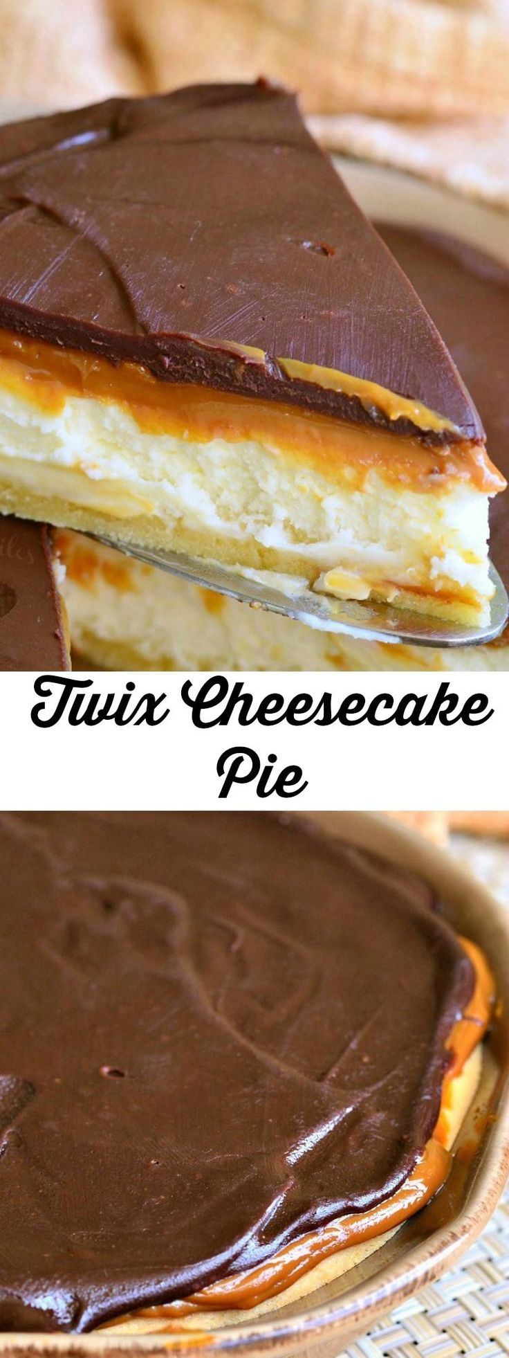 Twix Cheesecake Pie. Sugar cookie crust filled with smooth cheesecake and topped with a thick layer of Dulce de Leche and milk chocolate ganache.