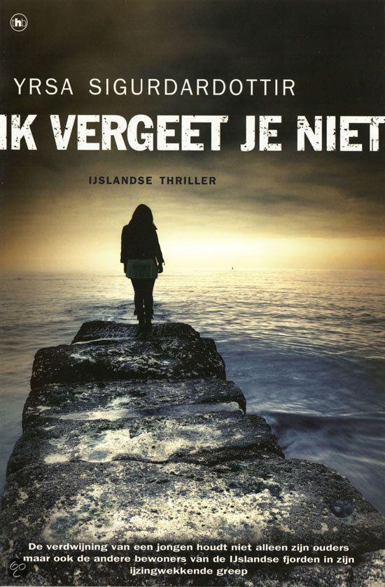 bol.com | Ik vergeet je niet, Yrsa Sigurdardottir | Boeken- tip van de groep Literatuur uit het verre noorden, van Joop