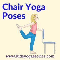 40 fun and easy chair yoga poses for kids: bring movement to your classroom, homeschool, or home with these kid-friendly yoga postures using a chair.   Kids Yoga Stories