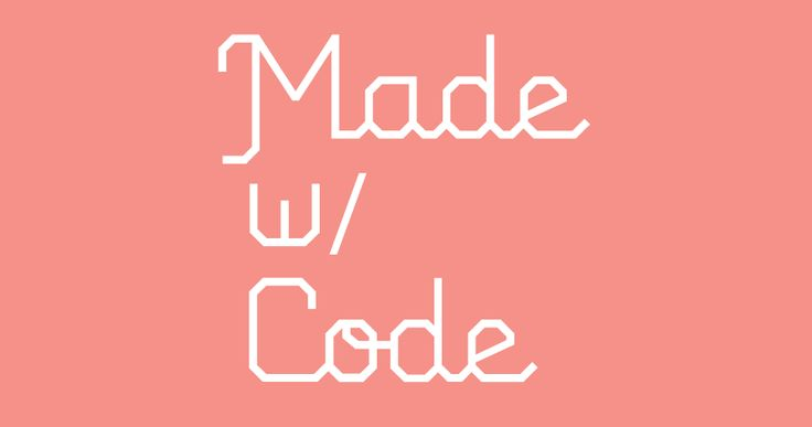The things you love are #madewithcode. New from Google, encouraging girls to explore computer science.