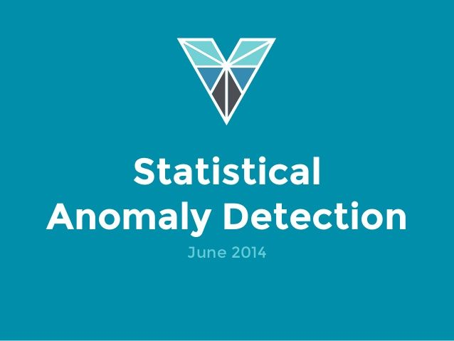 Statistical Anomaly Detection June 2014 ...