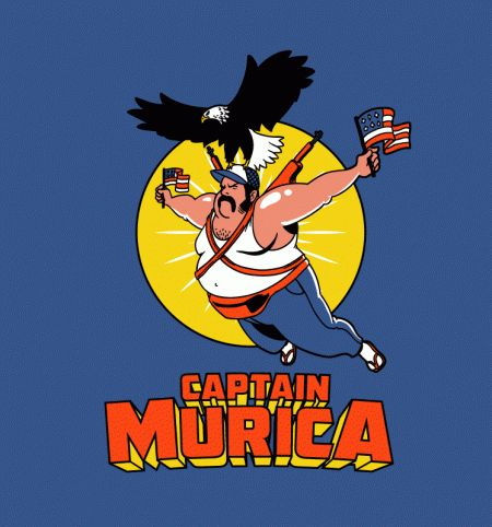 Captain Murica - finally, a super hero that's real hehe