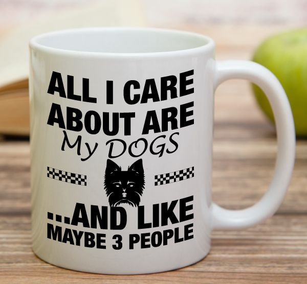 """All I Care About Are My Dogs And Like Maybe 3 People""    High quality 11 oz ceramic mugs, microwave and dishwasher safe.   Delivery.  All mugs are custom printed within 2-3 working days and delivered within 3-5 working days.  Express delivery costs $4.95 for the first item or if buying 2 or more items delivery is FREE!"
