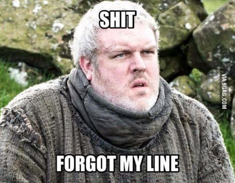 You had one job, Hodor