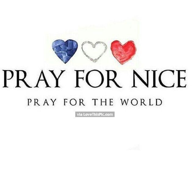 Pray For The World Pray For Nice prayer pray in memory tragedy prayers pray for the world in memory. pray for nice prayers for nice pray for france pray for nice