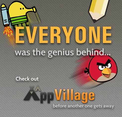 Join AppVillage. A community of app enthusiasts and entrepreneurs all working together to develop and market the next killer app.