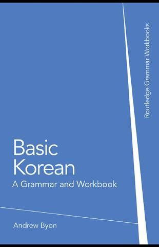 Basic Korean A Grammar and Workbook 2008
