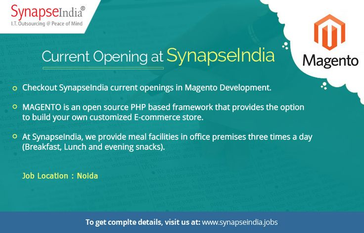 Checkout SynapseIndia current openings in Magento Development at: http://synapseindia-current-openings.weebly.com/blog/synapseindia-current-openings-in-magento-development