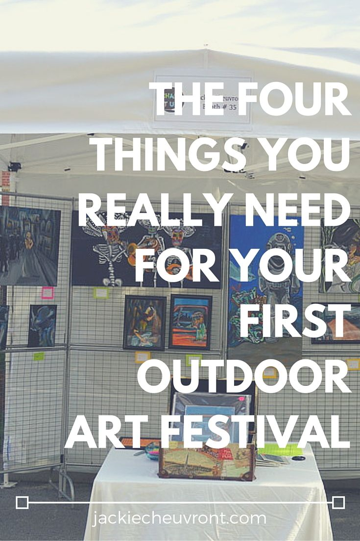 Essentials for your first outdoor art festival by Jackie Cheuvront