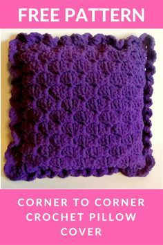 Corner to Corner Crochet Pillow Cover - FREE PATTERN