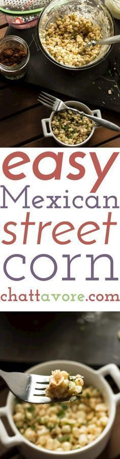 This easy Mexican street corn doesn't really resemble what you might eat on a vacation to Mexico, but it's delicious and so easy-made in the microwave!   Recipe from Chattavore.com