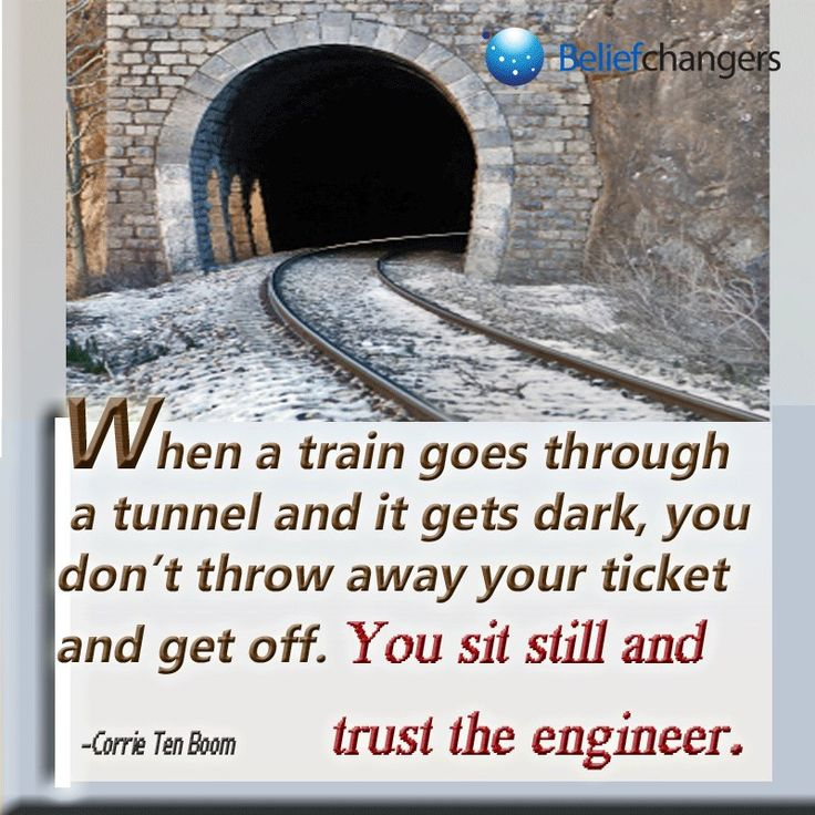 Corrie ten Boom ...tunnel quote...