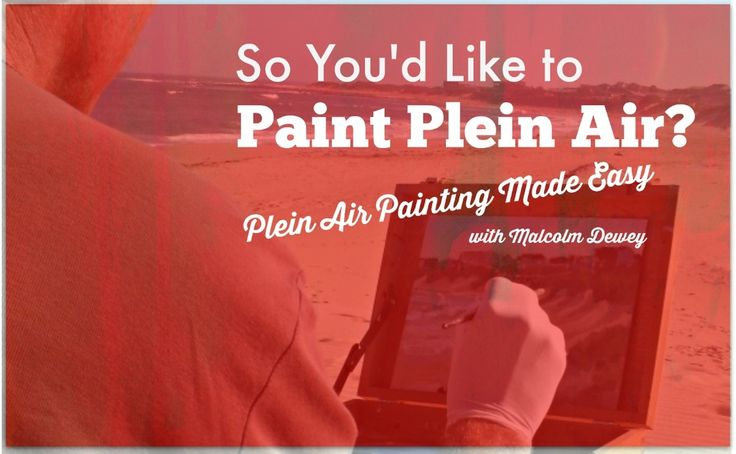 So You'd Like To Paint Plein Air? This new course will help you do that.