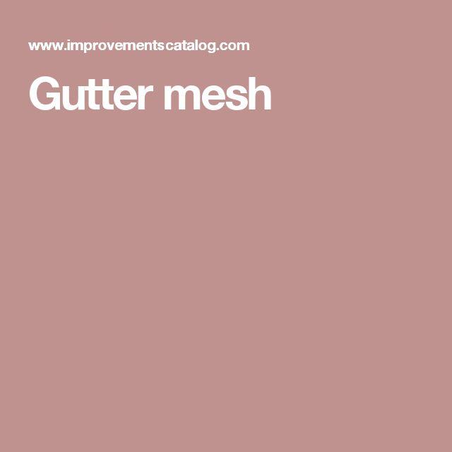 Gutter mesh