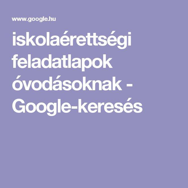 iskolaérettségi feladatlapok óvodásoknak - Google-keresés