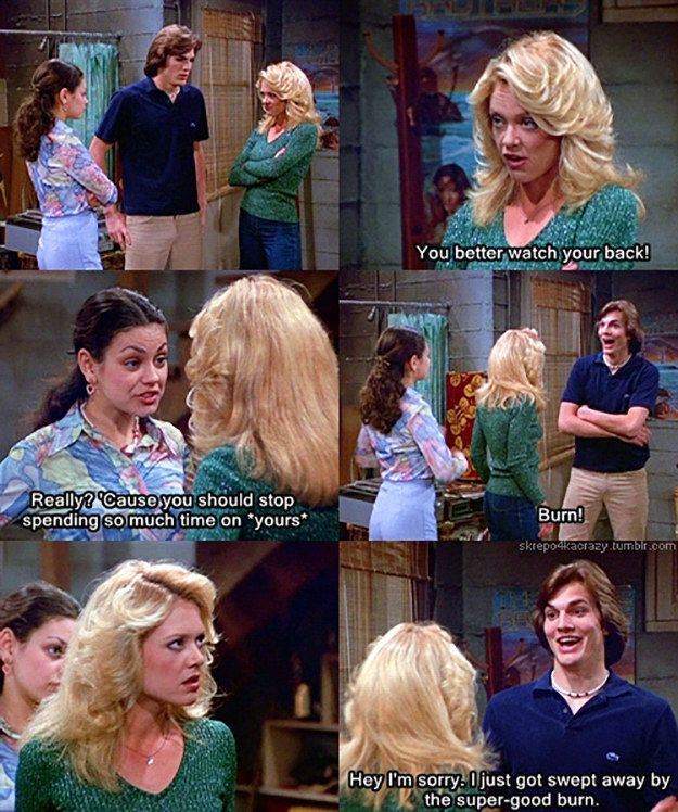 """This face-off between Laurie and Jackie.   23 Of The Best Burns From """"That '70s Show"""""""