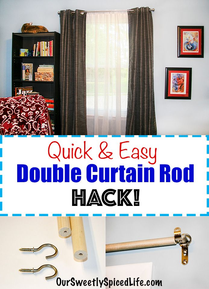 Double Curtain Rod Hack Easy Curtain Diy Our Sweetly Spiced