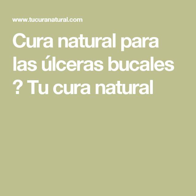 Cura natural para las úlceras bucales ⋆ Tu cura natural