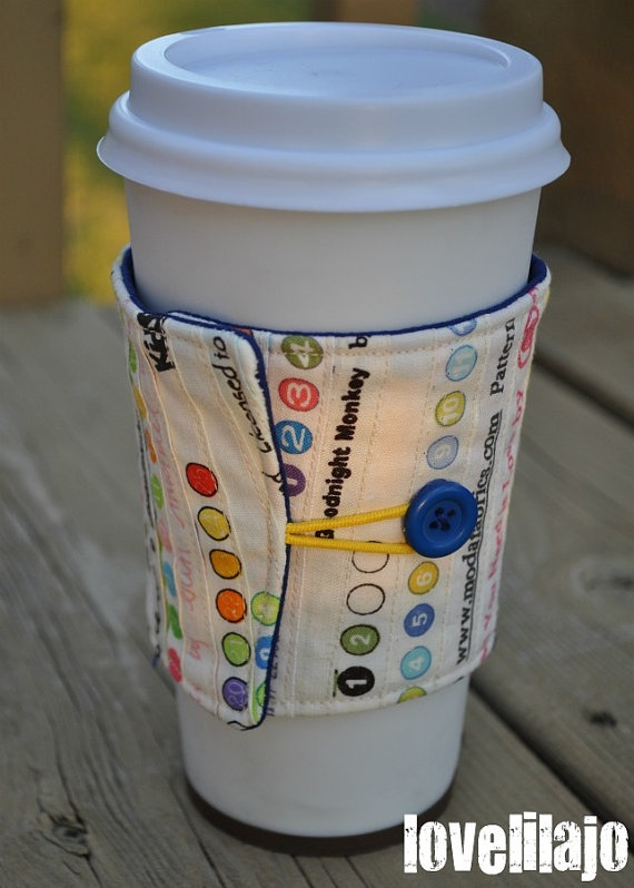 Cup Cozy. I like the style of this cup cozy and the fact that it's reuseable.