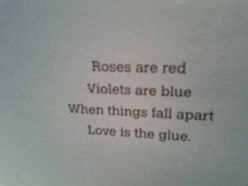 ... Love is the glue Love Pinterest The ojays, Roses are red and