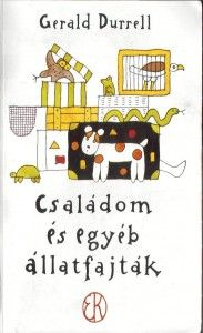 Gerald Durrell: My Family and Other Animals  Illustration: László Réber