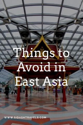 What you could consider avoiding in East Asia