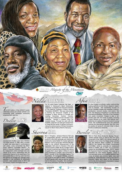 Poster celebrating the achievements of African-Canadians. For more information go to www.thelegacyposter.com or email rsmall005@mac.com.