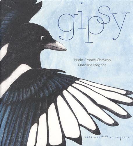 Gipsy - Marie-France Chevron et Mathilde Magnan - Edition courtes et longues - 22€