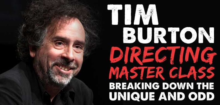 Tim Burton is one of the most talented film directors, film producers, artists and writers who live on this planet. His directing techniques are revealed...