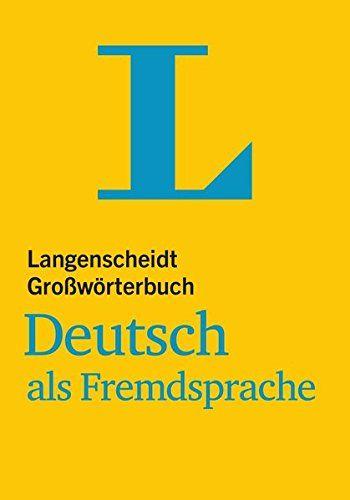 Langenscheidts grossworterbuch : Deutsch als Fremdsprache | 410.01 DICO