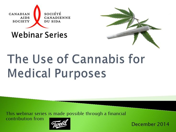 The Canadian AIDS Society has produced a three-episode webinar series on The Medical Use of