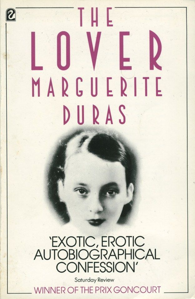 The Lover by Marguerite Duras | 22 Books You Need To Read This Summer--At just a little over 100 pages, The Lover is a quick read that's perfect to bring to the beach or poolside. It tells the true story of Duras and her teenage years as a French girl in Vietnam, where she met and proceeded to have a tumultuous affair with an older and wealthy Chinese man. The prose is spare yet haunting, and you won't be able to put it down.