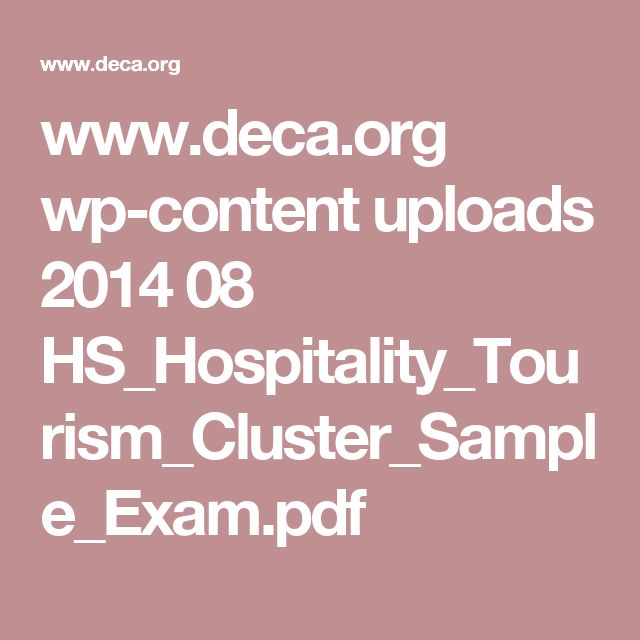 www.deca.org wp-content uploads 2014 08 HS_Hospitality_Tourism_Cluster_Sample_Exam.pdf