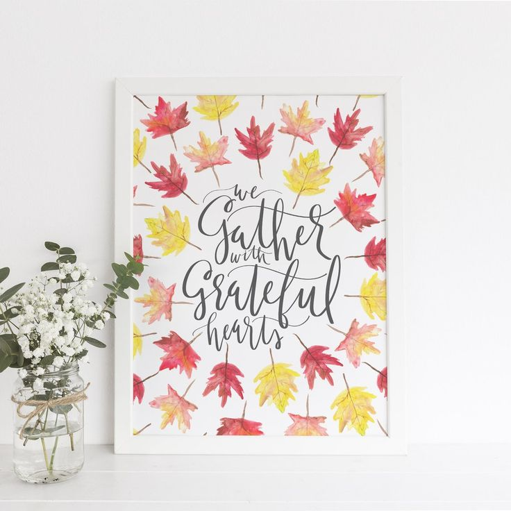 "Remember the meaning of Thanksgiving with this quote art print, featuring the phrase ""we gather with grateful hearts."""