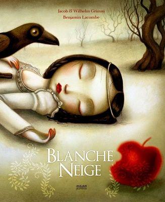 «Blanche Neige» JACOB et WILHELM GRIMM et BENJAMIN LACOMBE. Carnet littéraire de Mélissa Legault. Suggéré pour le 3e cycle.