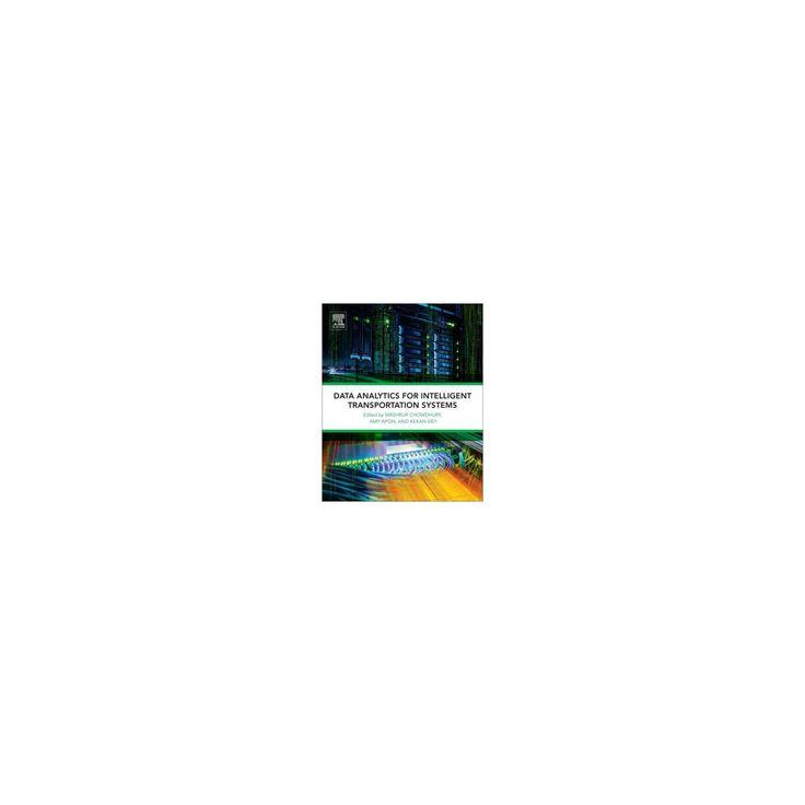 Data Analytics for Intelligent Transportation Systems (Paperback)