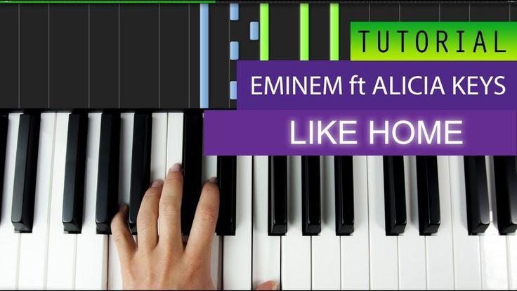 Eminem - Like Home (Feat Alicia Keys) Piano Tutorial + MIDI