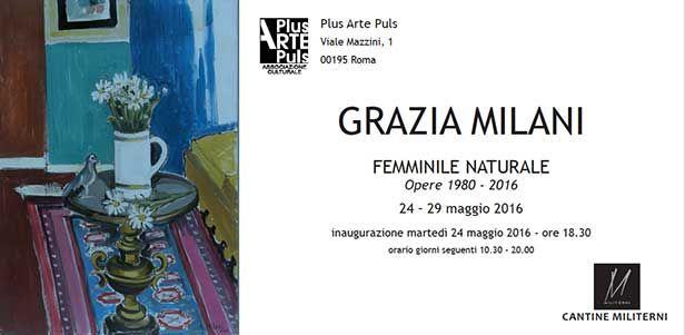 Il Segno delle Donne: Femminile Naturale 1980 - 2016, a Roma personale antologica con più di 30 opere dell'artista Grazia Milani