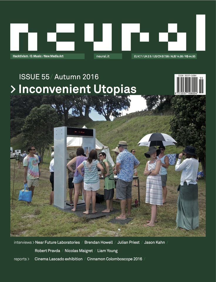 NEURAL 55, INCONVENIENT UTOPIAS http://neural.it/issues/neural-55-inconvenient-utopias/