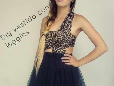 Diy vestido con leggins - YouTube