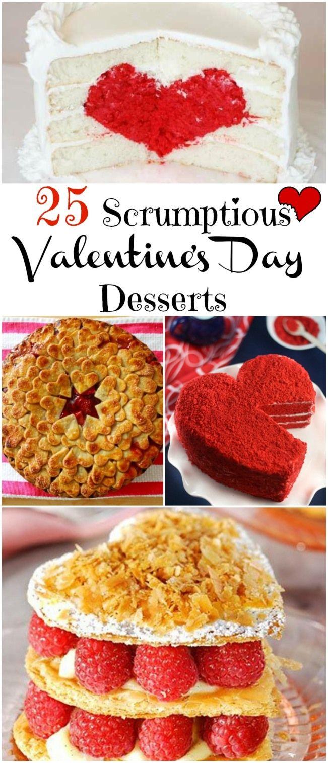 25 Scrumptious Valentine's Day Desserts | http://betweennapsontheporch.net