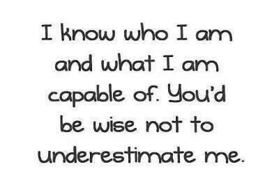 Never, never underestimate an unknown quantity.
