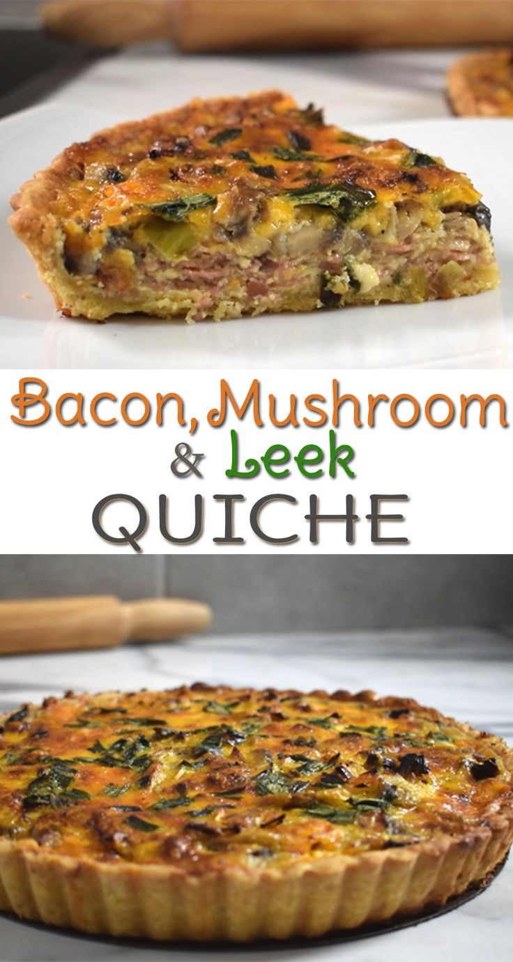 Bacon, Mushroom & Leek Quiche - delicious, flaky, buttery crust, insanely rich flavors and excellent ingredient combination make this yummy, versatile dish perfect for any time of the day.