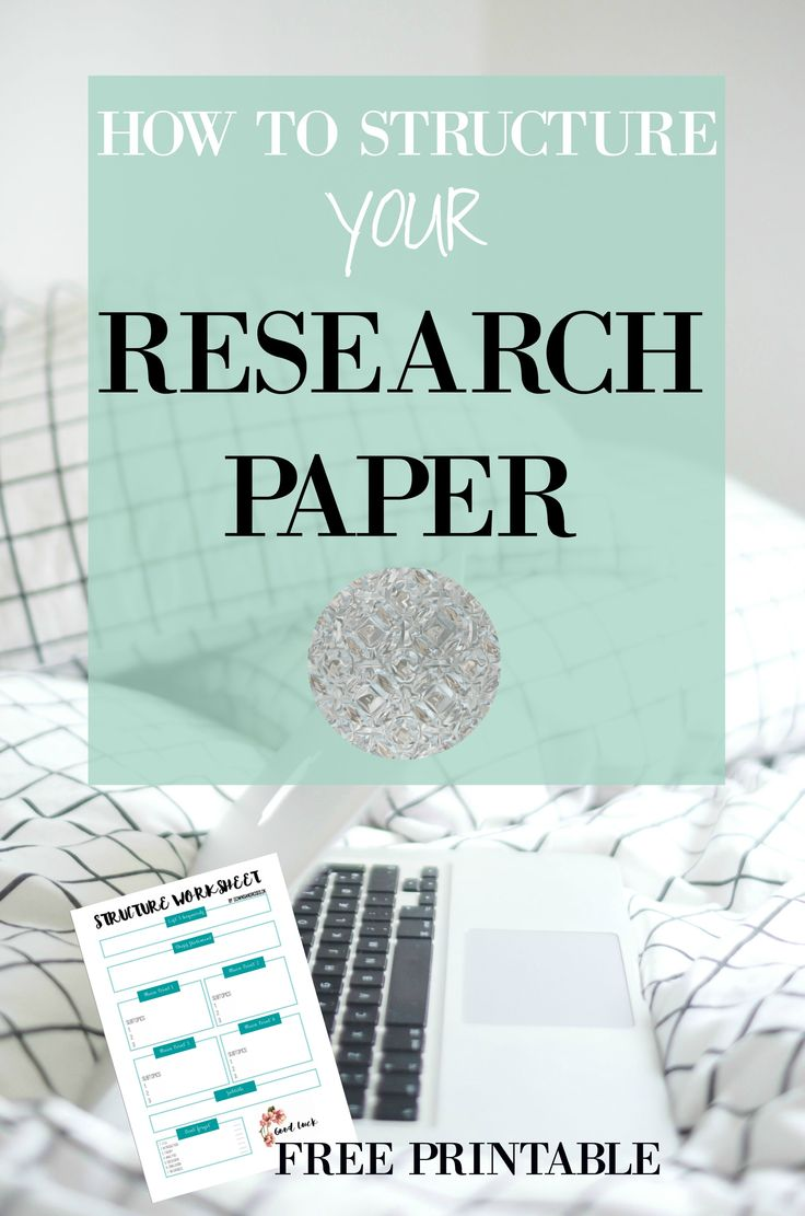 How to structure your research paper! + FREE PRINTABLE Over the years I've found an easy way to structure my research papers, so I thought I'd give you some pointers and help you structure your research paper. Hopefully, this will help you and make your exams a little less frightening. --> Click through to read the tips and get the free printable!