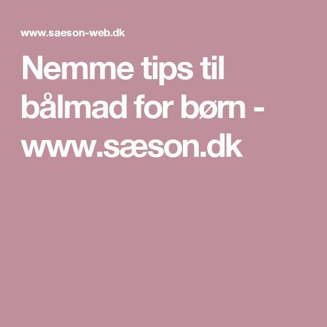 Nemme tips til bålmad for børn - www.sæson.dk