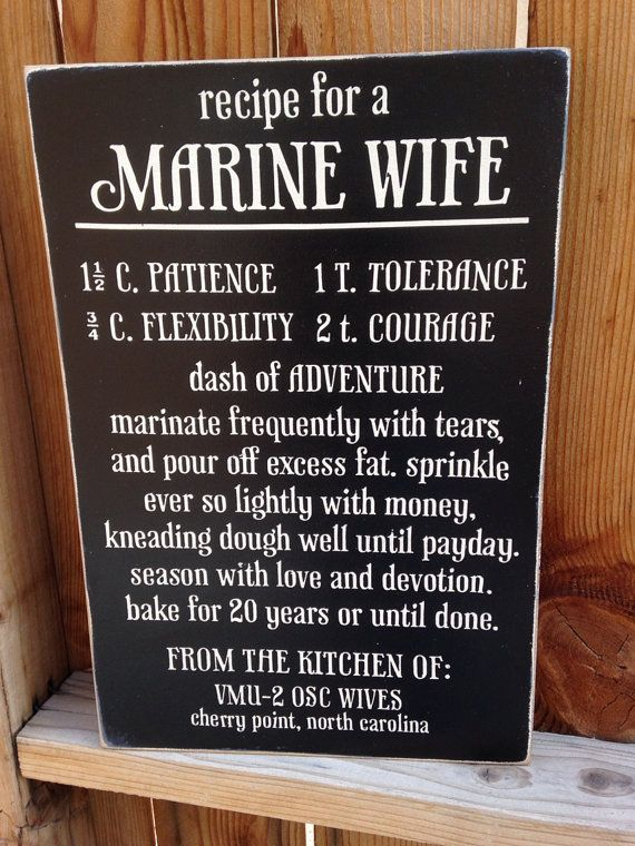 #USMC #military #veterans 12x18 Recipe for a Marine Wife - www.HireAVeteran.com